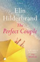 Cover image for The perfect couple / Elin Hilderbrand.