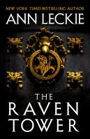 Cover image for The raven tower / Ann Leckie.