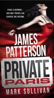 Cover image for Private Paris [text (large print)] / James Patterson and Mark Sullivan.