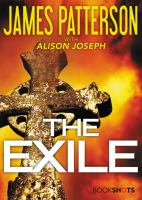 Cover image for The exile / James Patterson with Alison Joseph.