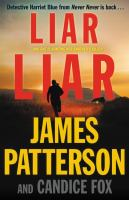 Cover image for Liar Liar / James Patterson and Candice Fox.