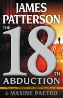 Cover image for The 18th abduction / James Patterson and Maxine Paetro.
