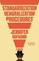 Cover image for The standardization of demoralization procedures / Jennifer Hofmann.