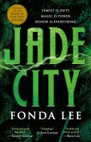 Cover image for Jade city / Fonda Lee.