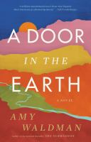 Imagen de portada para A door in the earth / Amy Waldman.