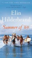 Cover image for Summer of '69 [text (large print)] / Elin Hilderbrand.