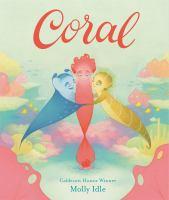 Imagen de portada para Coral / Molly Idle.
