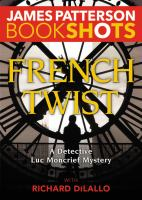 Cover image for French twist / James Patterson with Richard DiLallo.