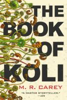 Cover image for The book of Koli / M. R. Carey.