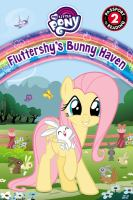 Cover image for Fluttershy's bunny haven / adapted by Rory Keane.