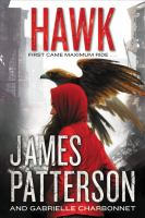 Cover image for Hawk / James Patterson and Gabrielle Charbonnet.