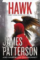 Cover image for Hawk / James Patterson and Gabrielle Charbonnet.