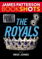 Cover image for Private : the royals / James Patterson with Rees Jones.