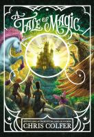 Cover image for A tale of magic... / Chris Colfer ; illustrated by Brandon Dorman.
