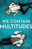 Cover image for We contain multitudes / Sarah Henstra.