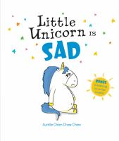 Imagen de portada para Little Unicorn is sad / Aurélie Chien Chow Chine.