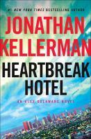 Cover image for Heartbreak Hotel / Jonathan Kellerman.