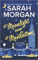 Cover image for Moonlight over Manhattan / Sarah Morgan.