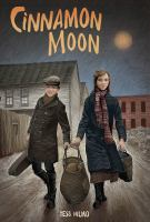 Cover image for Cinnamon moon / Tess Hilmo.