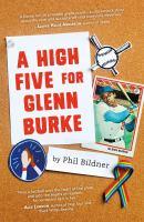 Cover image for A high five for Glenn Burke / Phil Bildner.