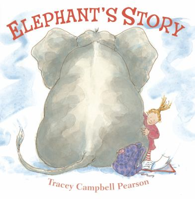 Cover image for Elephant's story / Tracey Campbell Pearson.
