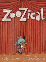 Cover image for ZooZical / story by Judy Sierra ; pictures by Marc Brown.