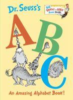 Cover image for Dr. Seuss's ABC [board book] /: an amazing alphabet book! / Dr. Seuss.
