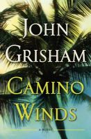 Cover image for Camino winds / John Grisham.