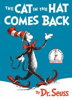 Cover image for The Cat in the Hat comes back! / by Dr. Seuss [pseudonym].