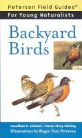 Cover image for Backyard birds / Jonathan P. Latimer & Karen Stray Nolting ; illustrations by Roger Tory Peterson ; foreword by Virginia Marie Peterson.