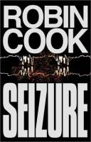 Cover image for Seizure / Robin Cook.