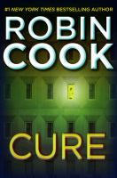 Cover image for Cure / Robin Cook.