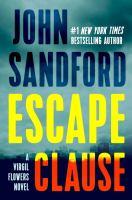 Cover image for Escape clause / John Sandford.