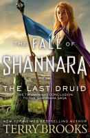 Cover image for The last druid / Terry Brooks.