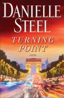 Cover image for Turning point / Danielle Steel.