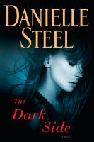 Cover image for The dark side / Danielle Steel.