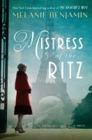 Cover image for Mistress of the Ritz / Melanie Benjamin.