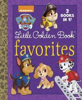 Cover image for PAW patrol little golden book favorites.