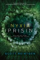 Cover image for Nyxia uprising / Scott Reintgen.