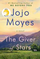 Cover image for The giver of stars [kit (large print and regular print)] / Jojo Moyes.