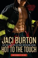 Cover image for Hot to the touch / Jaci Burton.
