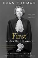 Cover image for First : Sandra Day O'Connor / Evan Thomas.