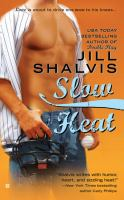 Cover image for Slow heat / Jill Shalvis.