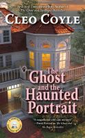 Cover image for The ghost and the haunted portrait