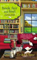 Cover image for Book fair and foul / Erika Chase.