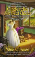 Cover image for Cinderella six feet under / Maia Chance.