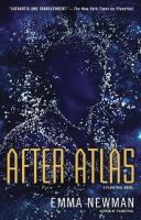Cover image for After atlas : a Planetfall novel / Emma Newman.