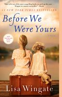 Cover image for Before we were yours [kit (large print and regular print)] / Lisa Wingate.