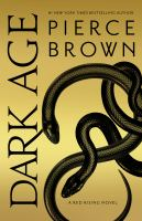 Cover image for Dark age / Pierce Brown.