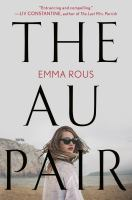 Cover image for The au pair / Emma Rous.